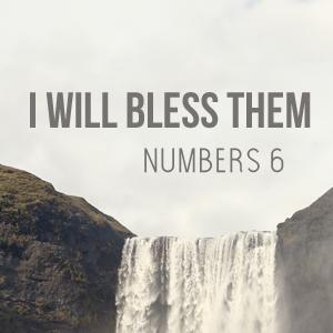 I Will Bless Them