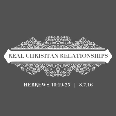 Real Christian Relationships