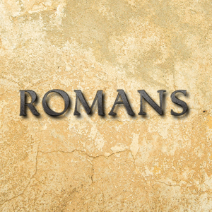 Romans- Abandoned By God