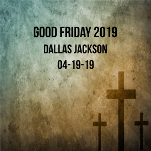 Good Friday Service 2019