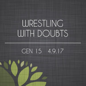 Wrestling With Doubts