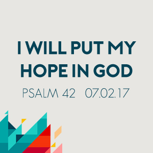 I Will Put My Hope in God