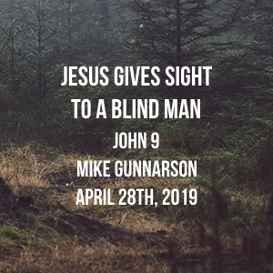Jesus Gives Sight to A Blind Man