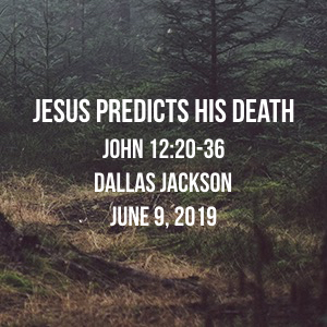 Jesus Predicts His Death