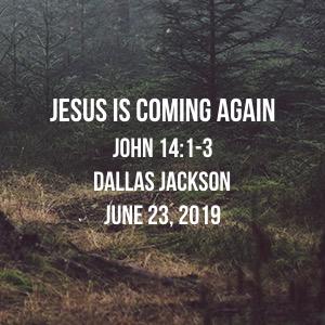 Jesus Is Coming Again
